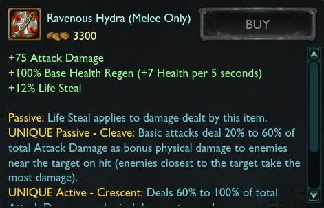 FighterやAssassin向け: 通常攻撃が範囲にダメージを与えるようになる「Tiamat」とその強化版「Ravenous Hydra」